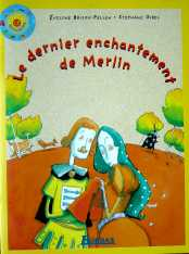 dernier enchantement de merlin
